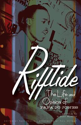 Rifftide By Jones, Papa Jo/ Murray, Albert (CON)/ Devlin, Paul (EDT)/ Schaap, Phil (AFT)